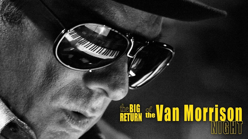 The Big Return Of The Van Morrison Night