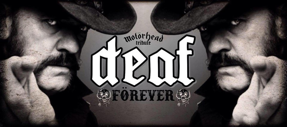 Deaf Forever Motorhead tribute