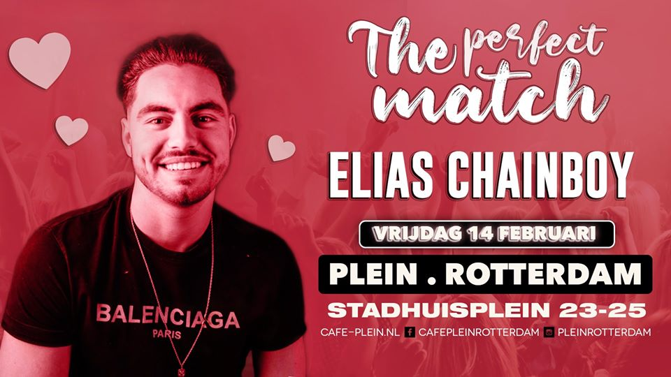 Elias Chainboy x The Perfect Match