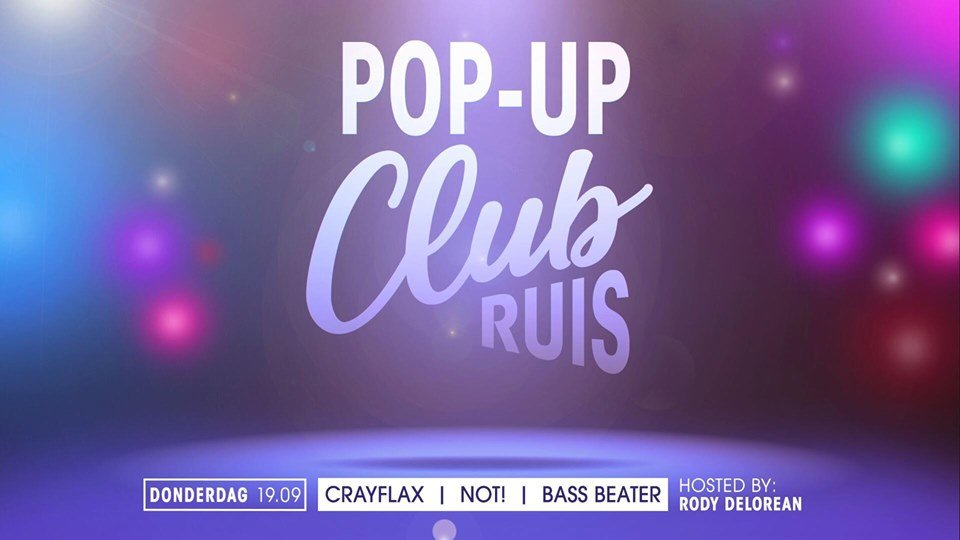 Pop Up CLub Ruis