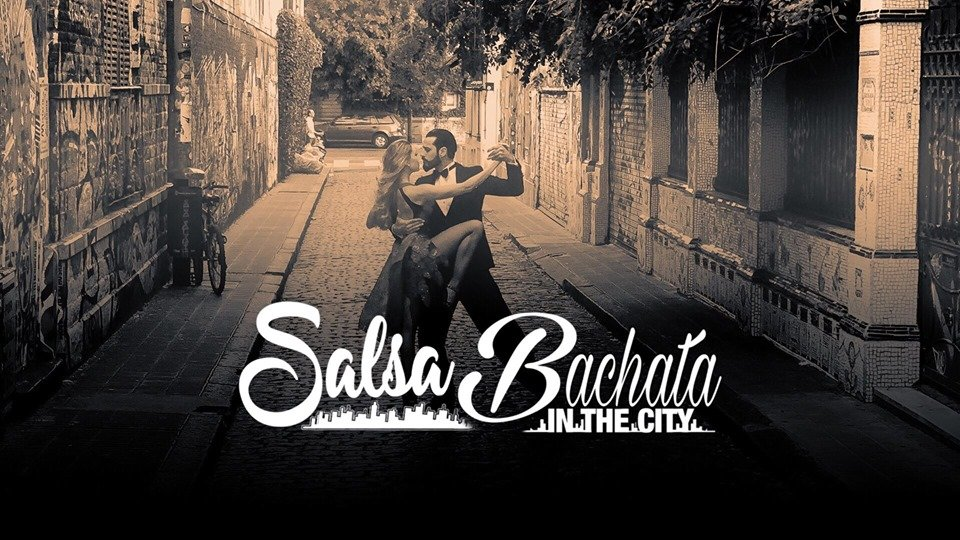 Salsa Bachata Kizomba In The City
