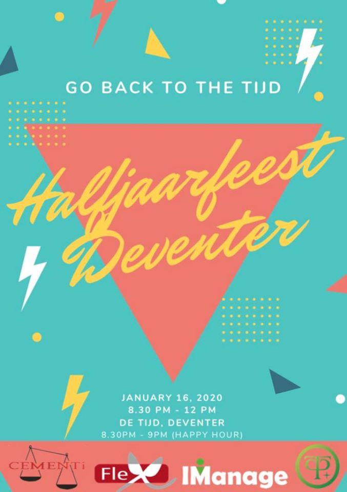 Go Back to the Tijd - Halfjaarfeest Deventer