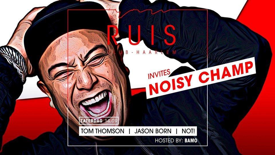 Ruis invites Noisy Champ