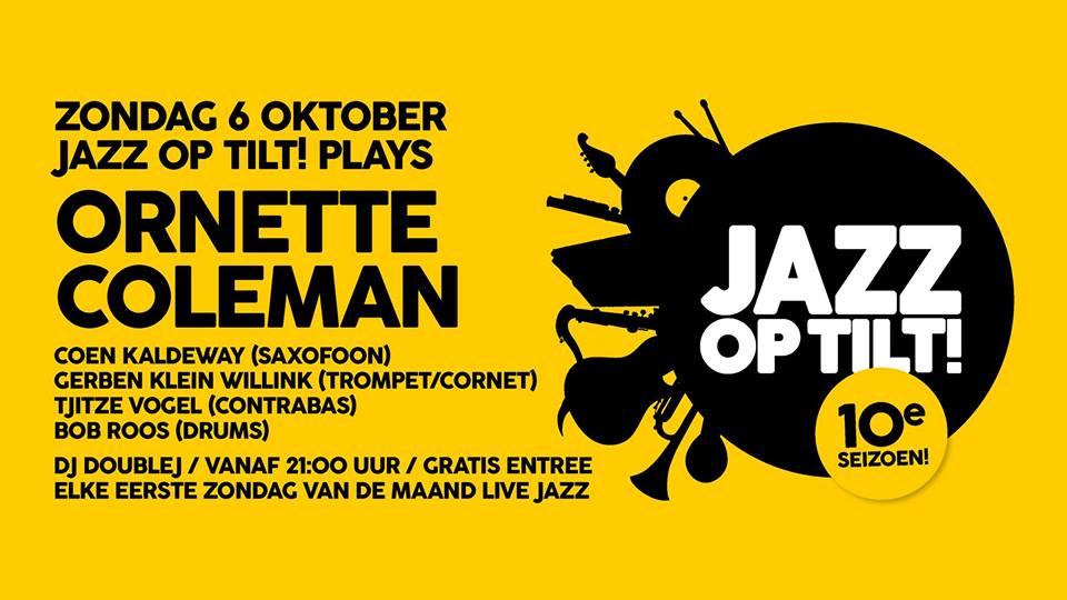 Jazz op Tilt! plays Ornette Coleman