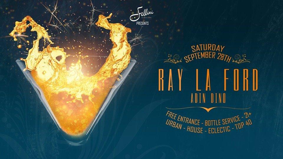 Fellini Clubnight | Ray La Ford & Adin Din