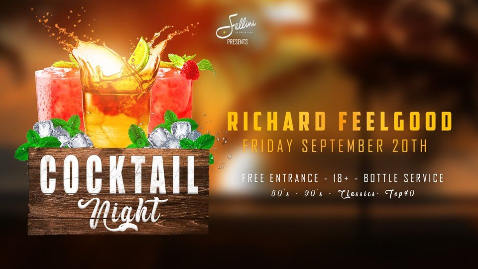 Cocktail Night w/ Richard Feelgood