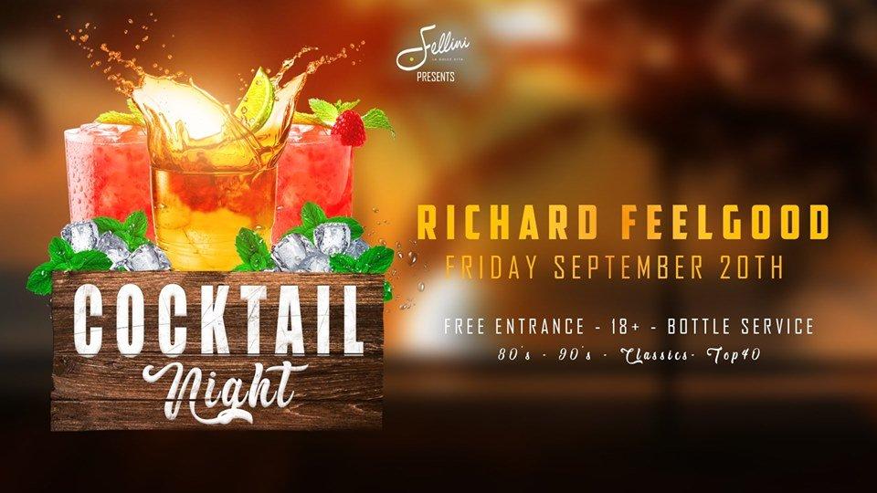 Cocktail Night w/ Richard Feelgood
