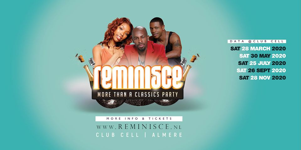 Reminisce - More Than A Classics Party