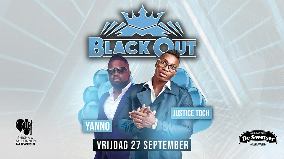 Black Out: Justice Toch & Yanno