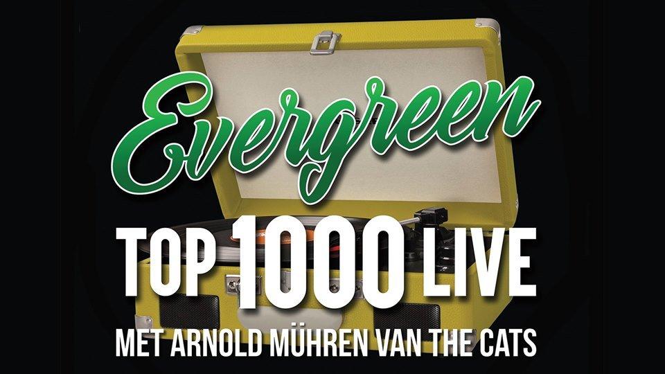 Evergreen Top 1000 Live ft Arnold Mühren