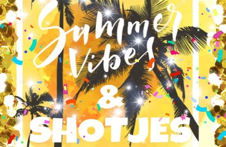 Summer Vibes & Shotjes