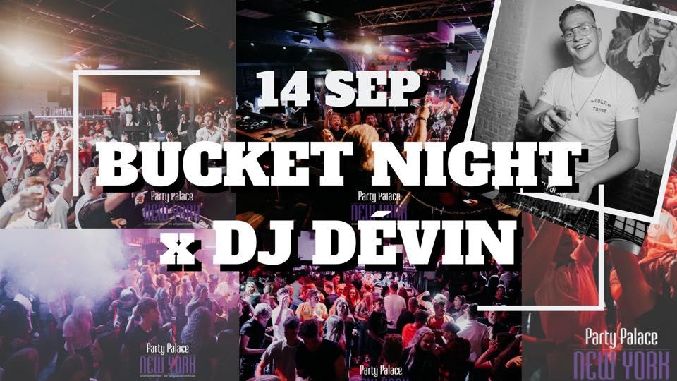 Bucket Night: Dj Dévin