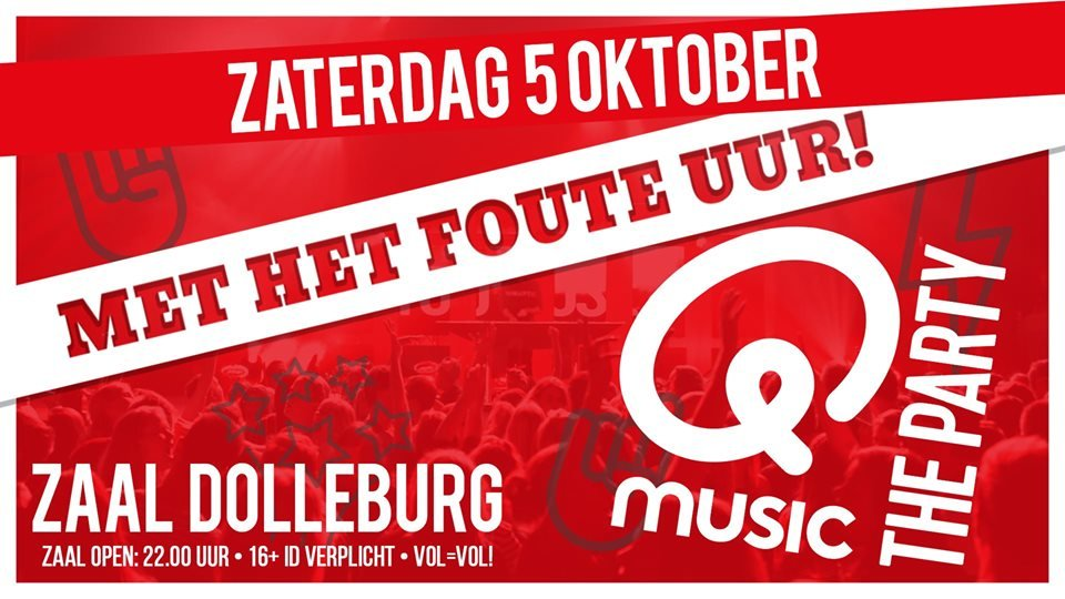 Q Music The Party! + Het Foute Uur!