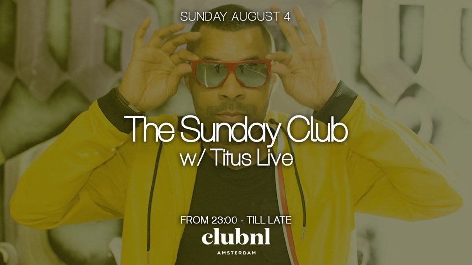 The Sunday Club w/ Titus Live