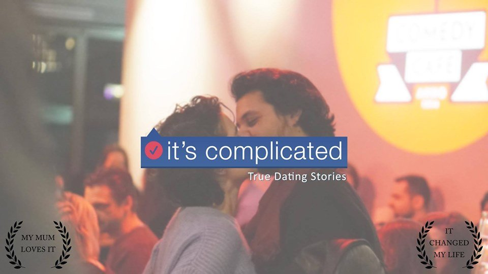 It's Complicated - True Dating Stories