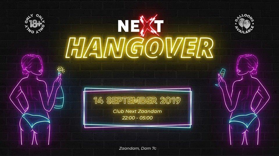 NEXT Hangover