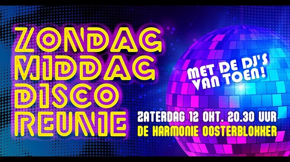 De Grote Zondagmiddag Disco Reünie