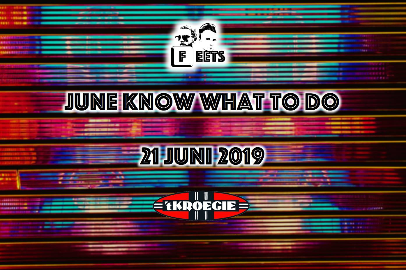 Feets presents: June know what to do!