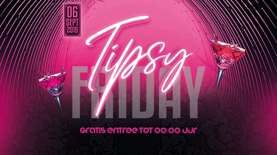 Tipsy Friday