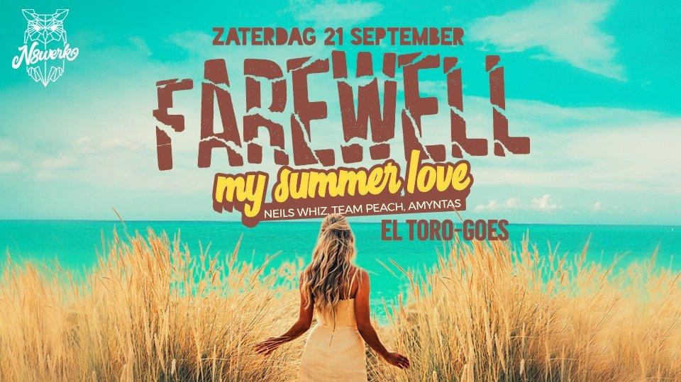 N8WERK. | Farewell Summer