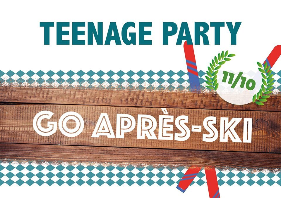 Teenage Party - Go Après-ski