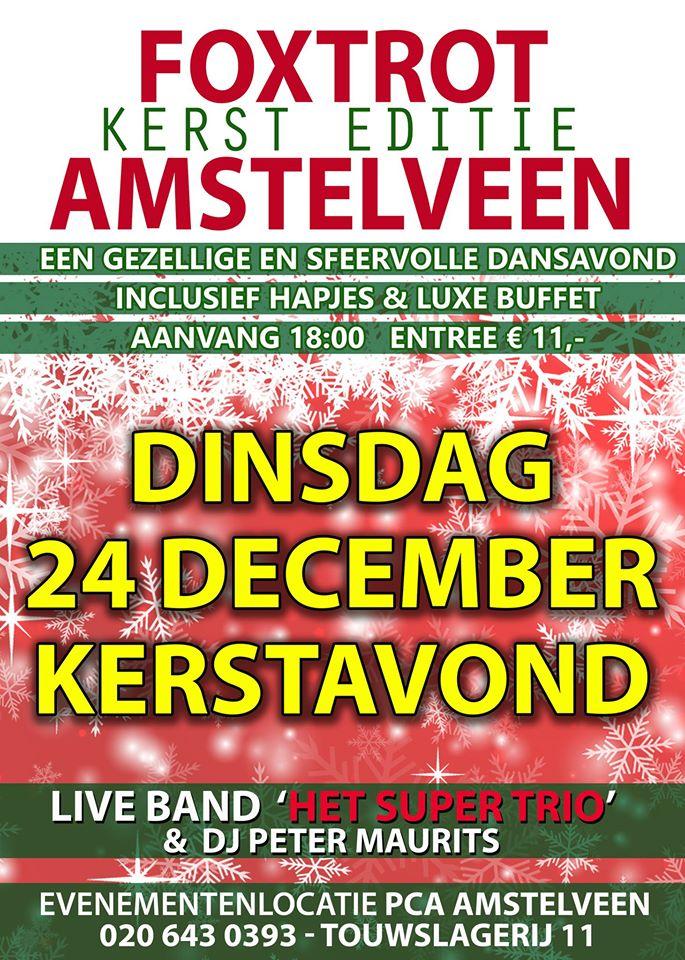 Foxtrot Amstelveen | Kerst Editie - Kerstavond