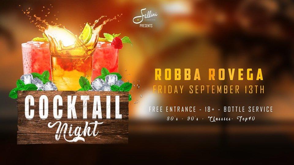 Cocktail Night w/ Robba Rovega